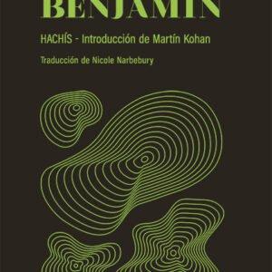 Hachís - Walter Benajmin